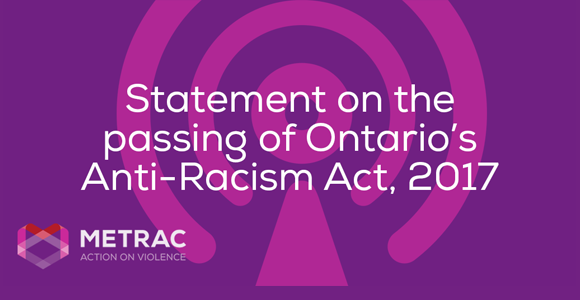 Statement on the passing of Ontario's Anti-Racism Act, 2017