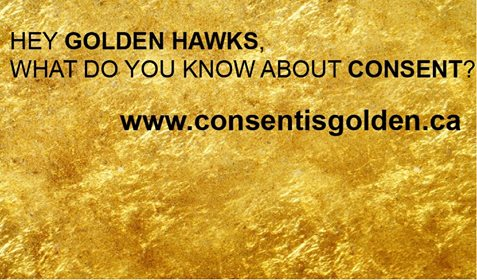 """""""Consent is Golden"""" is a campaign led by students at Laurier University in Waterloo and Brantford, Ontario. Photo credit: Consent is Golden Facebook page."""